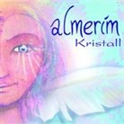 Almerim, Almerin - Kristall (Hörbuch)