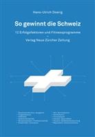 Hans-Ulrich Doerig - So gewinnt die Schweiz