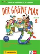 Ernst Endt, Elzbieta Krulak-Kempisty, Lidia Reitzig - Der grüne Max - Deutsch als Fremdsprache für die Primarstufe - Bd.2: Lehrbuch