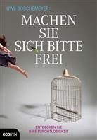 Uwe Böschemeyer - Machen Sie sich bitte frei