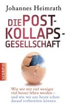 Johannes Heimrath - Die Post-Kollaps-Gesellschaft