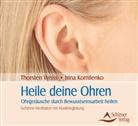 Irina Kornilenko, Thorste Weiss, Thorsten Weiss - Heile deine Ohren, 1 Audio-CD (Hörbuch)