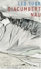 Leo Tuor, Peter Egloff - Giacumbert Nau. Rätoromanisch und deutsch