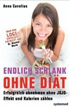 Anna Cavelius, Nicolai Worm - Endlich schlank ohne Diät