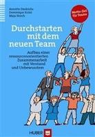 Diedrich, Annett Diedrichs, Annette Diedrichs, Krüs, Dominiqu Krüsi, Dominique Krüsi... - Durchstarten mit dem neuen Team