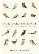 Matt Sewell, Sewell Matt - Our Garden Birds