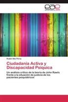 Rubén Nilo Pérez - Ciudadanía Activa y Discapacidad Psíquica