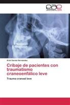 Ariel Varela Hernández - Cribaje de pacientes con traumatismo craneoenfálico leve