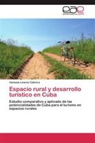 Vanessa Linares Cabrera - Espacio rural y desarrollo turístico en Cuba