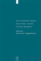 Heinrich W. Guggenheimer, Heinric W Guggenheimer - The Jerusalem Talmud: Zeraim: Tractate Berakhot