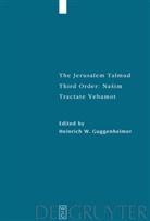 Heinrich W. Guggenheimer - The Jerusalem Talmud: Nasim: Tractates Yebamot