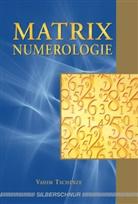 Vadim Tschenze - Matrix-Numerologie