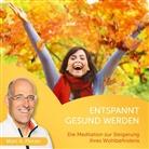 Marc A Pletzer, Marc A. Pletzer, Marc A. Pletzer - Entspannt gesund werden, 1 Audio-CD (Hörbuch)