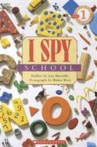 Jean Marzollo, Jean/ Wick Marzollo, Walter Wick, Walter Wick - I Spy School