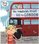 Lauren Child - We Completely Must Go to London