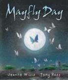 Jeanne Willis, Tony Ross - Mayfly Day