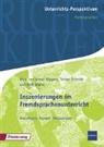 Almut Küppers, Torben Schmidt, Maik Walter - Unterrichts-Perspektiven / Inszenierungen im Fremdsprachenunterricht