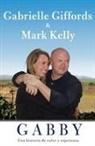 Gabrielle Giffords, Gabrielle D. Giffords, Mark Kelly - Gabby