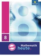 Heinz Griesel, Helmut Postel, Rudolf Vom Hofe - Mathematik heute, Ausgabe 2009 Hessen: 8. Klasse, Schülerband