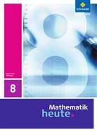Heinz Griesel, Helmut Postel, Rudolf Vom Hofe - Mathematik heute, Ausgabe 2010 Thüringen: 8. Schuljahr, Schülerband