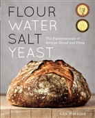 Ken Forkish, Alan Weiner - Flour Water Salt Yeast