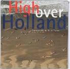 H. van der Horst, K. Tomei - High over Holland / druk 1