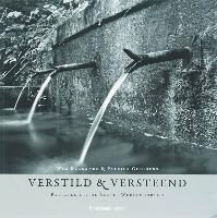 W. Degrande, P. Goossens, Philippe Goossens - Verstild en versteend = Weathered witness / druk 1 - relicten uit de Eerste Wereldoorlog