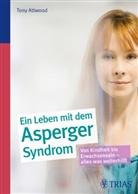 Tony Attwood - Ein Leben mit dem Asperger-Syndrom