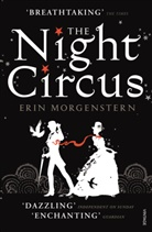 Erin Morgenstern - The Night Circus
