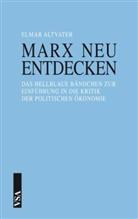 Elmar Altvater - Marx neu entdecken
