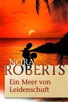 Nora Roberts - Ein Meer von Leidenschaft