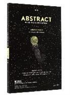 ABSTRACT, S. Achermann, D. Bütler, Michèle Wannaz - ABSTRACT 6 WHAT REMAINS /ANGLAIS