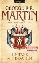 George R Martin, George R R Martin, George R. R. Martin - Das Lied von Eis und Feuer - Ein Tanz mit Drachen  Bd.10
