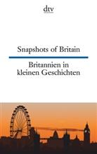 Joy Browning, Frieda Wiegand - Snapshots of Britain. Britannien in kleinen Geschichten