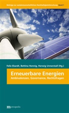 Ekard, Felix Ekardt, Henni, Bettin Hennig, Bettina Hennig, Unnerstall... - Erneuerbare Energien