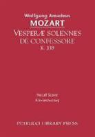 Wolfgang Amadeus Mozart - Vesperae solennes de confessore, K.339