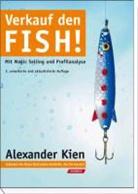 Alexander Kien - Verkauf den Fish!