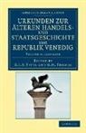 G. L. F. Thomas Tafel, G. L. F. Tafel, G. M. Thomas - Urkunden Zur Alteren Handels Und Staatsgeschichte Der Republik Venedi