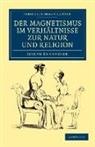 Joseph Ennemoser - Der Magnetismus Im Verhaltnisse Zur Natur Und Religion