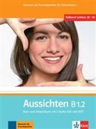 Sabin Jentges, Sylvi Klötzer, Ang Lundquist-Mog - Aussichten - B1.2: Kurs- und Arbeitsbuch, m. 2 Audio-CDs u. DVD