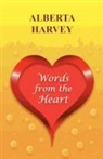 Alberta Harvey - Words from the Heart