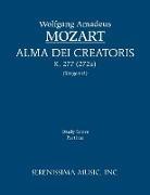 Wolfgang Amadeus Mozart, Richard W. Sargeant - Alma Dei Creatoris, K. 277 (272a) - Study Score