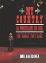 Melanie Dunea, Giovanni Carrieri Russo - My Country