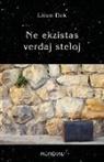 Liven Dek - Ne Ekzistas Verdaj Steloj. (60 Mikronoveloj En Esperanto)