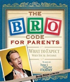Neil Patrick Harris, Kuhn, Stinso, Barney Stinson - The Bro Code for Parents