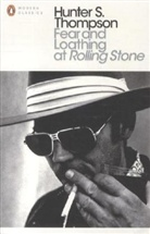 Hunter S. Thompson - Fear and Loathing at Rolling Stones