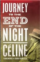 Louis-Ferdinand Celine, Louis-F Céline, Louis-Ferdinand Céline - Journey to the End of the Night