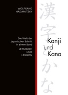 Wolfgang Hadamitzky - Kanji und Kana