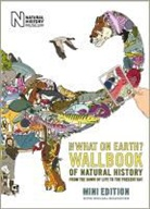 Christopher Lloyd, Andy Forshaw - What on Earth? Wallbook of Natural History Mini Edition