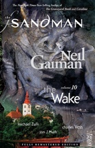 Neil Gaiman, Various, Jon J. Muth, Michael Zulli - The Sandman - Vol.10: Sandman Wake v.10